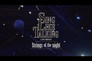 SING LIKE TALKING LIVE MOVIE-Strings of the night-