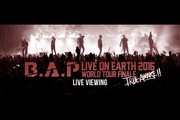 B.A.P LIVE ON EARTH 2016 WORLD TOUR FINALE [TRUE AWAKE!!] ���C�u�E�r���[�C���O