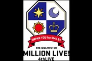 THE IDOLM@STER MILLION LIVE! 4thLIVE TH@NK YOU for SMILE!!ライブビューイング