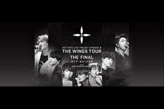 2017 BTS LIVE TRILOGY EPISODE III THE WINGS TOUR THE FINAL ライブ・ビューイング