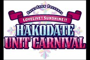 Saint Snow PRESENTS LOVELIVE!SUNSHINE!! HAKODATE UNIT CARNIVAL