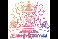 THE IDOLM@STER CINDERELLA GIRLS 6thLIVE MERRY-GO-ROUNDOME!!! アンコール上映会