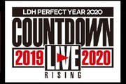 "『LDH PERFECT YEAR 2020 COUNTDOWN LIVE 2019▶2020 ""RISING""』LIVE VIEWING"