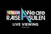THE CREATION〜We are RAISE A SUILEN〜 LIVE VIEWING