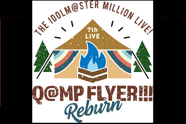 THE IDOLM@STER MILLION LIVE! 7thLIVE Q@MP FLYER!!! Reburn ライブビューイング