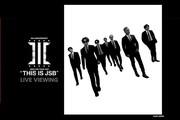 """三代目 J SOUL BROTHERS LIVE TOUR 2021 """"THIS IS JSB"""" LIVE VIEWING"""