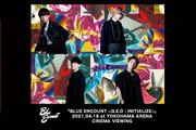 「BLUE ENCOUNT 〜Q.E.D : INITIALIZE〜」2021.04.18 at YOKOHAMA ARENA CINEMA VIEWING 舞台挨拶中継付き上映